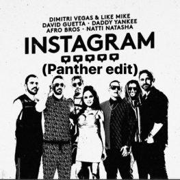 Dimitri Vegas & Like Mike, David Guetta, Daddy Yankee ft Afro Bros – #Instagram (Panther remix)